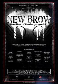 New Brow: Con­tem­po­rary Un­der­ground Art