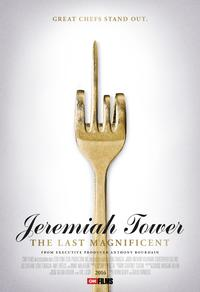 Jeremiah Tower: The Last Mag­nif­i­cent