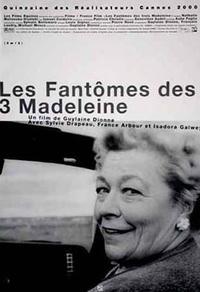 Les fantômes des trois Madeleine