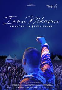Innu Nikamu : Chanter la résistance